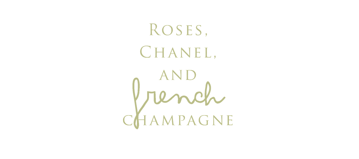Roses. Chanel and French Champagne